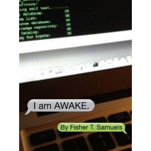 I am AWAKE by Fisher Samuels